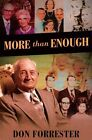 More Than Enough by Don Forrester (Paperback / softback, 2015)