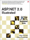 ASP.Net 2.0 Illustrated by Dave Sussman, Alex Homer (Paperback, 2006)