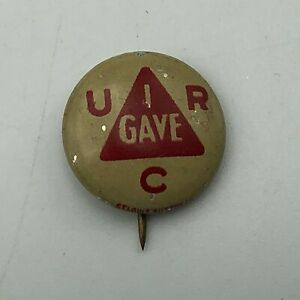 Antique-URC-I-GAVE-5-8-034-Pin-Pinback-Button-United-Red-Cross-Vintage-Rare-N6