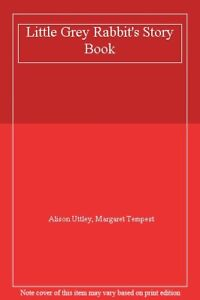 Little-Grey-Rabbit-039-s-Story-Book-By-Alison-Uttley