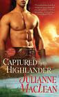 Captured by the Highlander by Julianne MacLean (Paperback / softback)