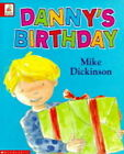 Danny's Birthday by Mike Dickinson (Paperback, 2000)