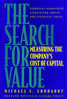 The Search for Value: Measuring the Company's Cost of Capital by Harvard Business Review Press (Hardback, 1994)