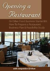 Opening a Restaurant or Other Food Business Starter Kit: How to Prepare a: Used