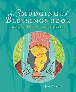 The-Smudging-and-Blessings-Book-Cleanse-and-Heal-Jane-Alexander-Used-Book