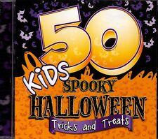 50 KIDS SPOOKY HALLOWEEN TRICKS & TREATS SCARY SONGS, STORIES & SOUNDS CD (2015)