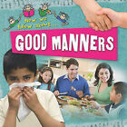 Good Manners by Deborah Chancellor (Paperback / softback, 2009)