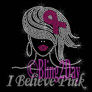 0165bba523 Details about I Believe Pink - Lady - Cancer Ribbon- Iron on Rhinestone  Transfer Hot Fix Bling