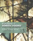 Responding to Domestic Violence: The Integration of Criminal Justice and Human Services by Evan D. Stark, Carl G. Buzawa, Eve S. Buzawa (Paperback, 2015)