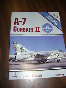 Detail-and-Scale-A-7-Corsair-II-Vol-22-by-Bert-Kinzey-1986-PB-1st-ED