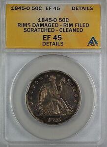 1845-O-Seated-Liberty-Silver-Half-Dollar-ANACS-EF-45-Details-Damaged-Rims-AKR