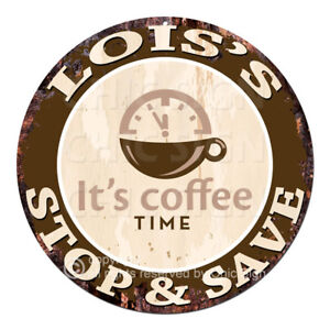CWSS-0091-LOIS-039-S-STOP-amp-SAVE-Coffee-Sign-Birthday-Mother-039-s-Day-Gift-Ideas