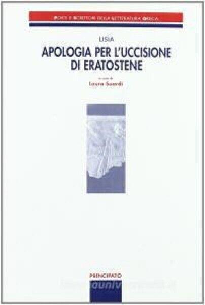 Libro scolastico APOLOGIA PER L'UCCISIONE DI ERATOSTENE ISBN 9788841627839