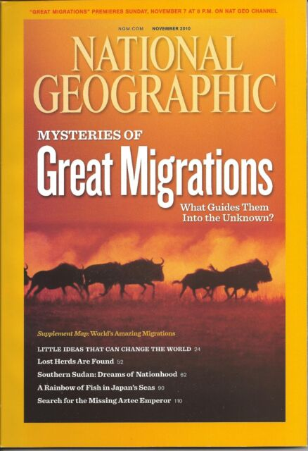 "NATIONAL GEOGRAPHIC ""MYSTERIES OF GREAT MIGRATIONS"" NOVEMBER 2010"
