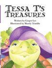 Tessa T's Treasures by Mandy Trimble 9781456016272 Paperback 2010