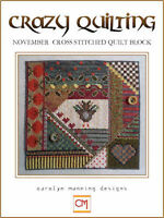 10% Off Cm Designs Counted X-stitch Chart - Crazy Quilting - November Quilt
