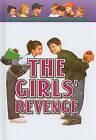 The Girls' Revenge by Phyllis Reynolds Naylor (Hardback, 1999)