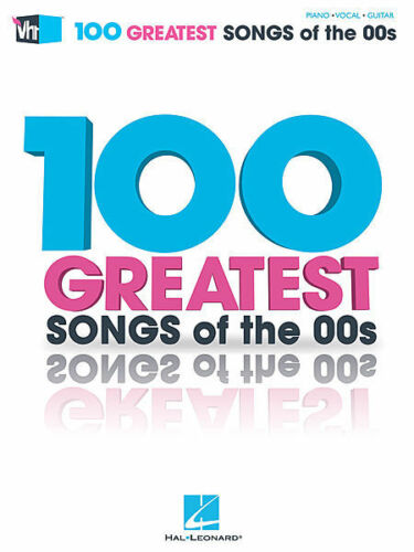 VH1/'s 100 Greatest Songs of the /'00s Sheet Music Piano Vocal Guitar So 000102420