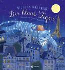 Der blaue Tiger von Nicolas Barreau (2015, Gebundene Ausgabe)