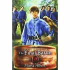 The Final Battle by Maria Albert (Paperback / softback, 2014)