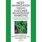 Profit Maximization Through Customer Relationship Marketing by Taylor & Francis Inc (Hardback, 2009)