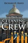 The Cleaning Crew by Richard D Hayes (Paperback / softback, 2016)