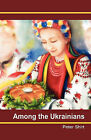 Among the Ukrainians by Peter Shirt (Paperback, 2010)