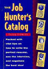 The Job Hunted Catalogue by Peggy Schmidt (Paperback, 1996)