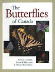 The Butterflies of Canada by Peter Hall, J.Donald Lafontaine, Ross A. Layberry (Paperback, 1998)