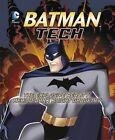 Batman Tech: The Explosive Reality Behind Dark Knight Gadgetry by Agnieszka Biskup, Tammy Enz (Paperback, 2014)