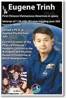 Nasa Astronaut Eugene Trinh 1st Chinese-vietnamese American In Space Poster