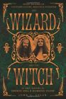 The Wizard and the Witch: Seven Decades of Counterculture, Magick, and Paganism by John C. Sulak, Oberon Zell (Paperback, 2014)