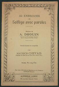 Drouin / Chevais - 50 Exercices De Solfege Avec Paroles - Rare - Partition Chant