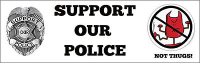 Support Police Bumper Sticker / Troopers / Decal / No Thugs