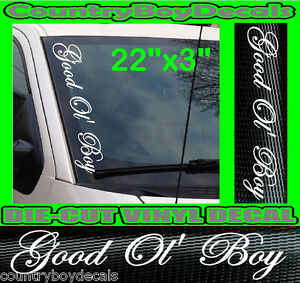 GOOD OL BOY Truck Windshield Vinyl Side Decal Sticker DIESEL - Country boy decals for trucks