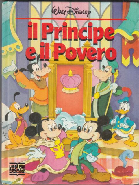 IL PRINCIPE E IL POVERO di Walt Disney – Collana Disneyana ed. Mondadori