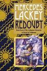 Valdemar Collegium Chronicles: Redoubt 4 by Mercedes Lackey (2012, Hardcover)