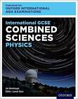International GCSE Combined Sciences Physics for Oxford International AQA Examinations by Lawrie Ryan, Jim Breithaupt (Paperback, 2016)