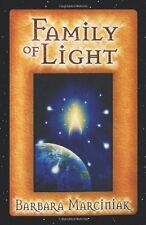 NEW Family of Light: Pleiadian Tales and Lessons in Living by Barbara Marciniak