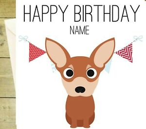Image Is Loading Personalised Chihuahua Happy Birthday Card Greetings Dog Doggy