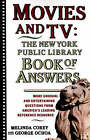 Movies and TV: The New York Public Library Book of Answers by Melinda Corey, George Ochoa, Diane Corey (Paperback, 1992)