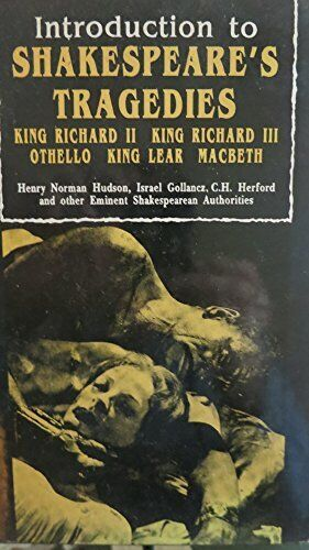 "Introduction to Shakespeare's Tragedies ""King Richard II"" - Hardback - Good Cond"