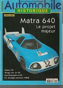 AUTOMOBILE-HISTORIQUE-45-MATRA-640-LOTUS-72-LES-FRANCAIS-EN-F1-DESIGN-DES-50-039-S