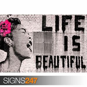 Street Art BANKSY Poster A1 A3 A4 Home Wall Print LIFE IS BEAUTIFUL A2