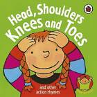 Head, Shoulders, Knees and Toes by Marjolein Pottie (Board book, 2006)