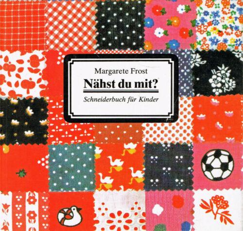 Schneiderbuch für Kinder Verlag für die Frau Nähst du mit