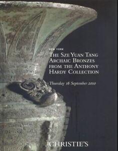 Christie's Hong Kong Catalogue The Sze Yuan Tang Archaic Bronzes  16/09/2010  HB