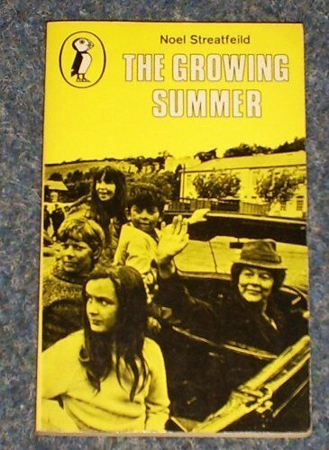 The Growing Summer (Puffin Books) By Noel Streatfeild, Edward Ardizzone