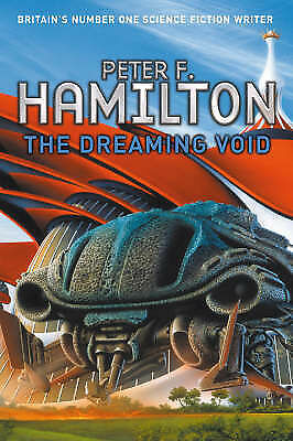 The Dreaming Void (Void Trilogy 1) by Peter F. Hamilton, Good Book (Hardcover) F