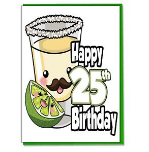 Image Is Loading Tequila Shot 25th Birthday Card Daughter Son Mum